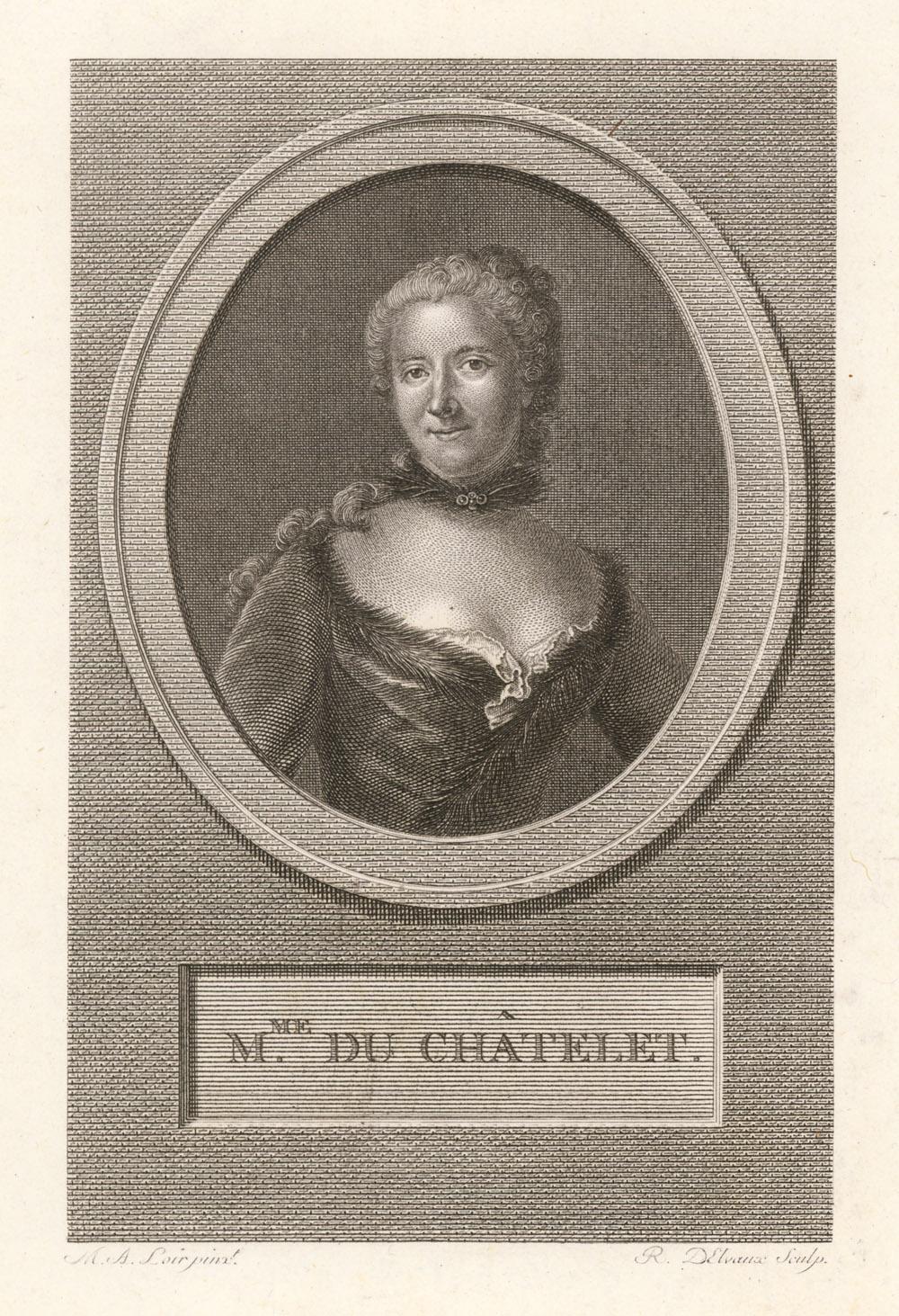 Châtelet, Gabrielle-Émilie Le Tonnelier de Breteuil, marquise du (1706 - 1749)