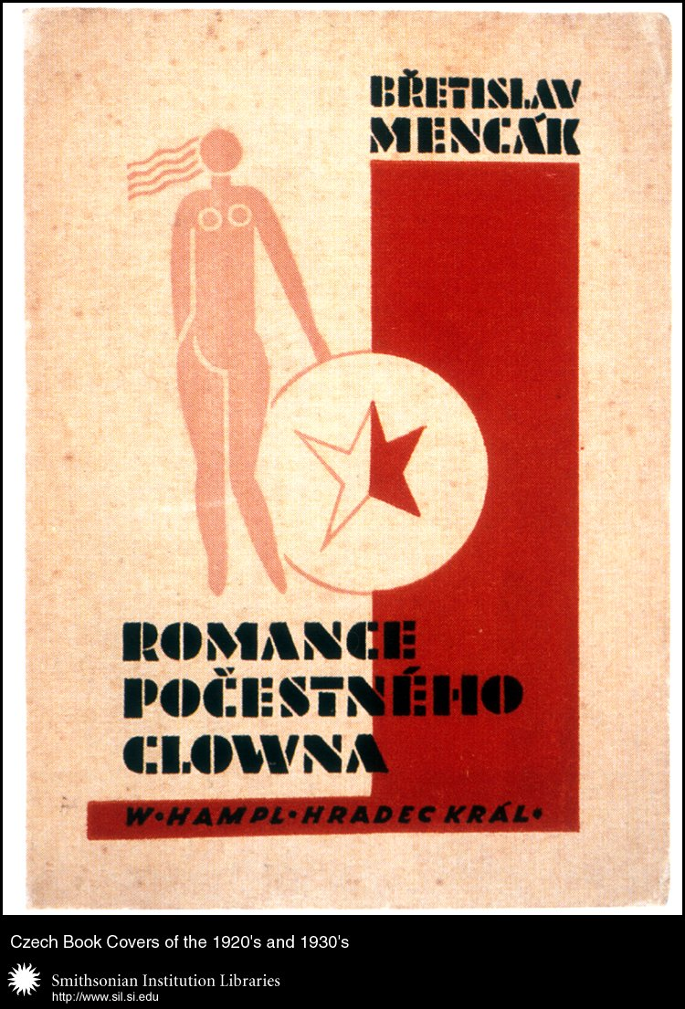 Book cover design, typography, and illustrations by August Tschinkel for <em>Romance počestného clowna. Sbírka milostné lyriky z let 1925-1929</em>   (Romance of an Honorable Clown: Love Poems 1925-1929) by Břetislav Mencák. Hradec Králové, William Hampl, 1929.,  Image number:sil99-015