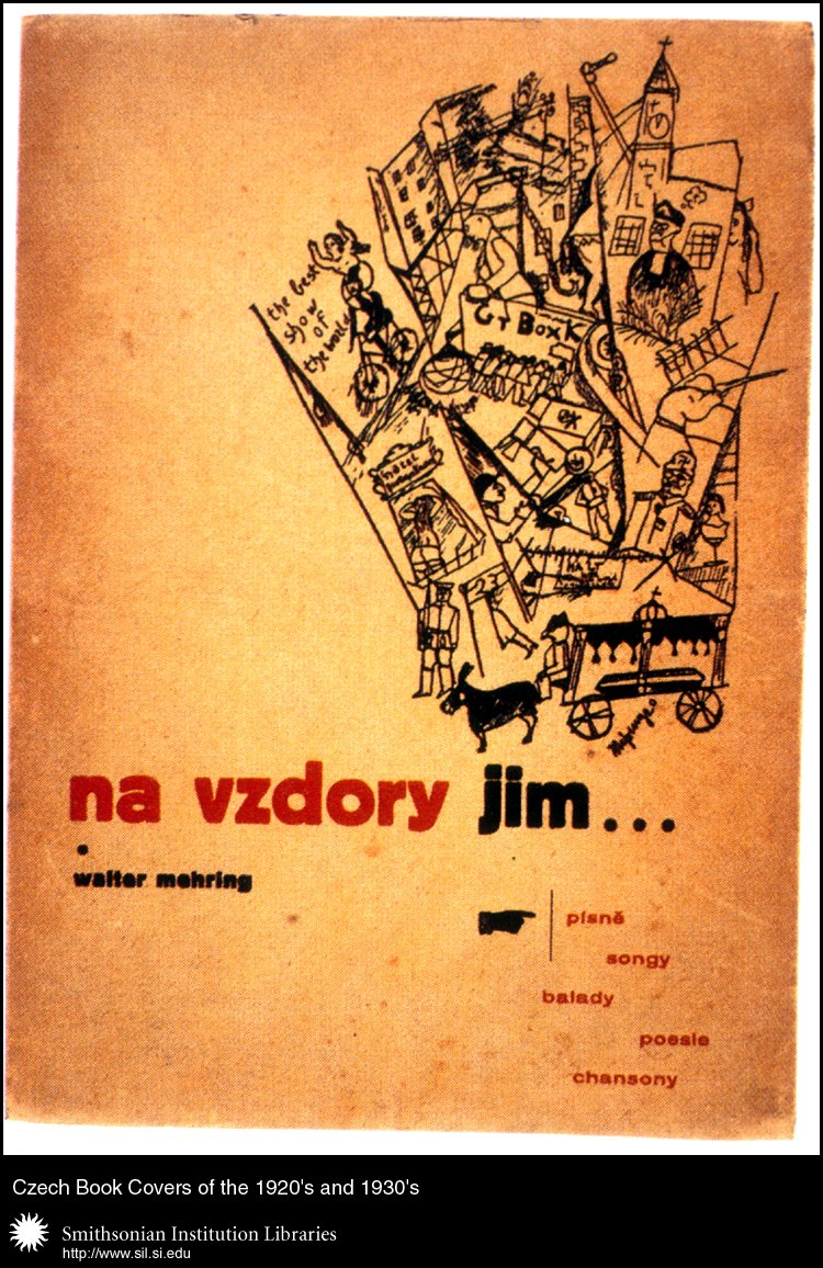 Book cover design and typography by Zdeněk Rossman, illustrations by Walter Mehring, for <em>Na vzdory jim… </em>  (In Defiance of Them…) by Walter Mehring. Olomouc, Index, 1938.,  Image number:sil99-031