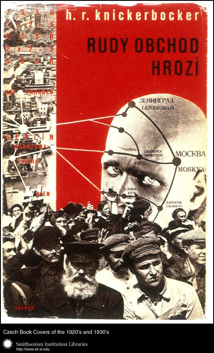 Book cover design by Josef Hesoun for <em>Rudy obchod hrozí </em>  (The Red Trade Menace) by Hubert Renfro Knickerbocker. Praha, Ĉeska graficka unie, 1932.,  Image number:sil99-037
