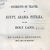 Incidents of Travel in Egypt, Arabia Petræa and the Holy Land