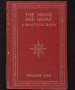 House and Home: a practical book. Volume I