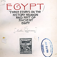 Egypt: Three Essays on the History, Religion and Art of Ancient Egypt
