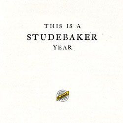 Studebaker Light Six: the World's Greatest Light-Weight Automobile